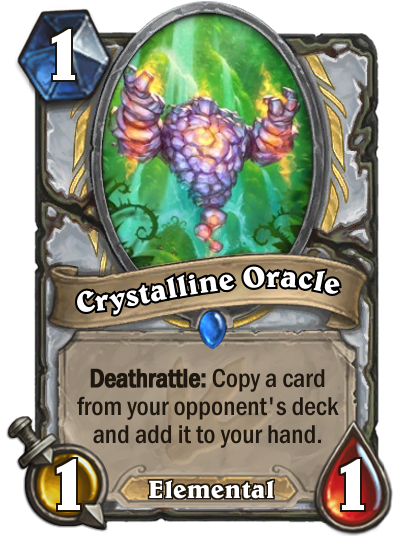 <p>Priests are losing a lot of one-drops when Standard cycles, so they needed something to replace them. Crystalline Oracle is a great bit of value for a single mana, but will be relatively weak in the early trading game. Is the card gained worth it? </p>