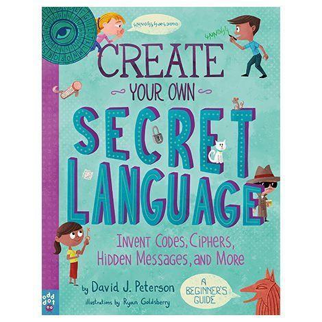 """<p><strong>Odd Dot</strong></p><p>braveandkindbooks.com</p><p><strong>$12.99</strong></p><p><a href=""""https://www.braveandkindbooks.com/products/create-your-own-secret-language-invent-codes-ciphers-hidden-messages-and-more-david-j-peterson"""" rel=""""nofollow noopener"""" target=""""_blank"""" data-ylk=""""slk:Shop Now"""" class=""""link rapid-noclick-resp"""">Shop Now</a></p><p>Tweens love sharing secrets with their friends (and keeping them from their parents). This book teaches them how to <strong>make their own secret languages, codes, ciphers and hidden messages</strong> — even entirely new alphabets. It's from David J. Peterson, who invented languages for <em>Game of Thrones</em> and other movies. <em>Ages 10+</em></p>"""