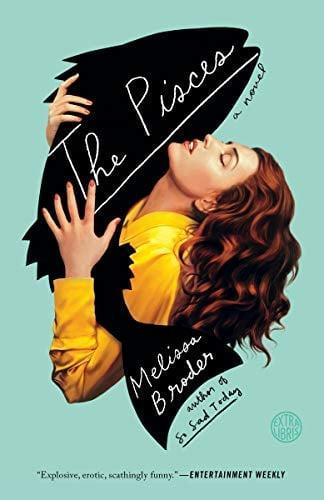<p>This <span><strong>The Pisces: A Novel</strong> by Melissa Broder</span> ($17) is a page-turner.</p>