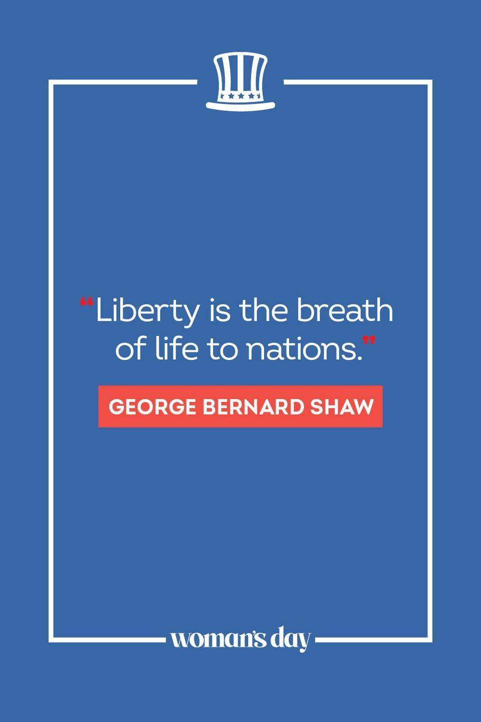 """<p>""""Liberty is the breath of life to nations."""" </p>"""