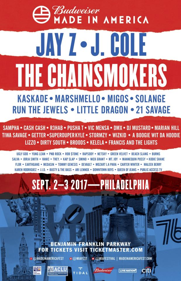 """<p><strong>When:</strong> September 2-3, 2017</p><p><strong>Where:</strong> Benjamin Franklin Parkway, Philadelphia, PA</p><p><strong>Tickets: </strong>Tidal presale available <a rel=""""nofollow"""" href=""""https://www1.ticketmaster.com/event/02005284888D51E0?did=tidal#efeat4212"""">now</a> </p><p><strong>Who's playing:</strong> Jay Z, J. Cole, The Chainsmokers, Solange, Migos, Kaskade, Marshmello, Run the Jewels, 21 Savage, Little Dragon, Sampha, Cash Cash, R3hab, Pusha T, Vic Mensa, Stormzy, Francis and the Lights and more.</p><p><em>Get more info at <a rel=""""nofollow"""" href=""""http://www.madeinamericafest.com/"""">madeinamericafest.com</a>.</em></p>"""