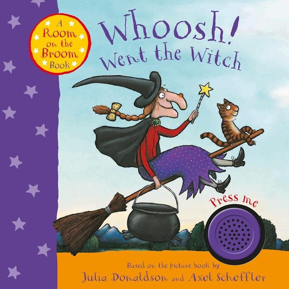 <p><span><strong>Whoosh! Went the Witch: A Room on the Broom Book</strong></span> ($12) is an interactive board book that introduces the <strong>Room on a Broom</strong> witch.</p>