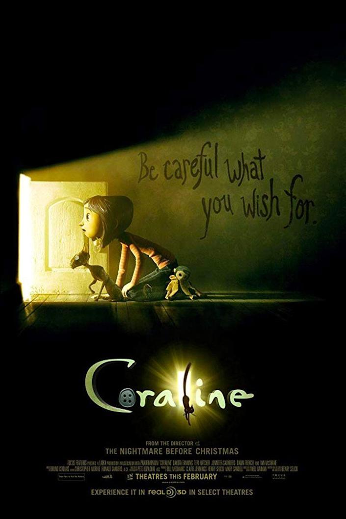 """<p><a class=""""link rapid-noclick-resp"""" href=""""https://www.amazon.com/Coraline-Dakota-Fanning/dp/B089DV39D2?tag=syn-yahoo-20&ascsubtag=%5Bartid%7C10070.g.3104%5Bsrc%7Cyahoo-us"""" rel=""""nofollow noopener"""" target=""""_blank"""" data-ylk=""""slk:STREAM ON AMAZON"""">STREAM ON AMAZON</a></p><p>When a young girl named Coraline is accidentally transported to what at first resembles a <em>better </em>version of her universe, she's thrilled. Except this new realm is not what it seems.</p>"""