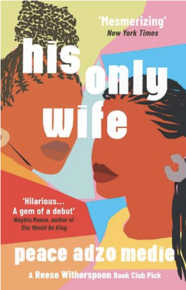 """<strong><em>His Only Wife</em></strong><em> by Peace Adzo Medie</em><br><br>What do you get when you combine the Real Housewives of Accra with a sprinkling of <em>Pride and Prejudice</em>, a shot of Jeremy Kyle and a dash of gender politics, told through the interconnecting lives of three Black women? Personally, I call that mixup the award-winning, bestselling debut book by one of our generation's most talented writers. Peace Adzo Medie puts the lit in literature.<br><br>–Melissa<br><br><em>Out now</em><br><br><strong>One World</strong> His Only Wife - Peace Adzo Medie, $, available at <a href=""""https://uk.bookshop.org/books/his-only-wife-a-reese-s-book-club-pick-a-crazy-rich-asians-for-west-africa-with-a-healthy-splash-of-feminism/9780861540693"""" rel=""""nofollow noopener"""" target=""""_blank"""" data-ylk=""""slk:bookshop.org"""" class=""""link rapid-noclick-resp"""">bookshop.org</a>"""