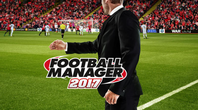 7 ways to get the most out of Football Manager 2017 when youre short on time