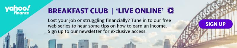 Episode 3 of Yahoo Finance's 'Live Online' Breakfast Club series will run this Thursday 7 May 2020 at 10am.
