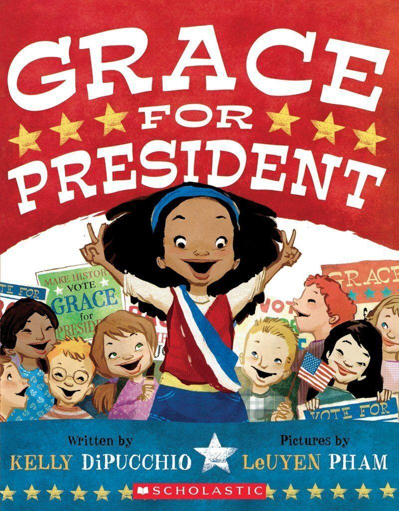 """When Grace learns there's never been a female president of the U.S., she decides to run in her school's mock election and launch her own political career.<i> (Available <a href=""""https://www.amazon.com/Grace-President-Kelly-DiPucchio/dp/1423139992/ref=pd_sbs_14_29"""" target=""""_blank"""" rel=""""noopener noreferrer"""">here</a>)</i>"""