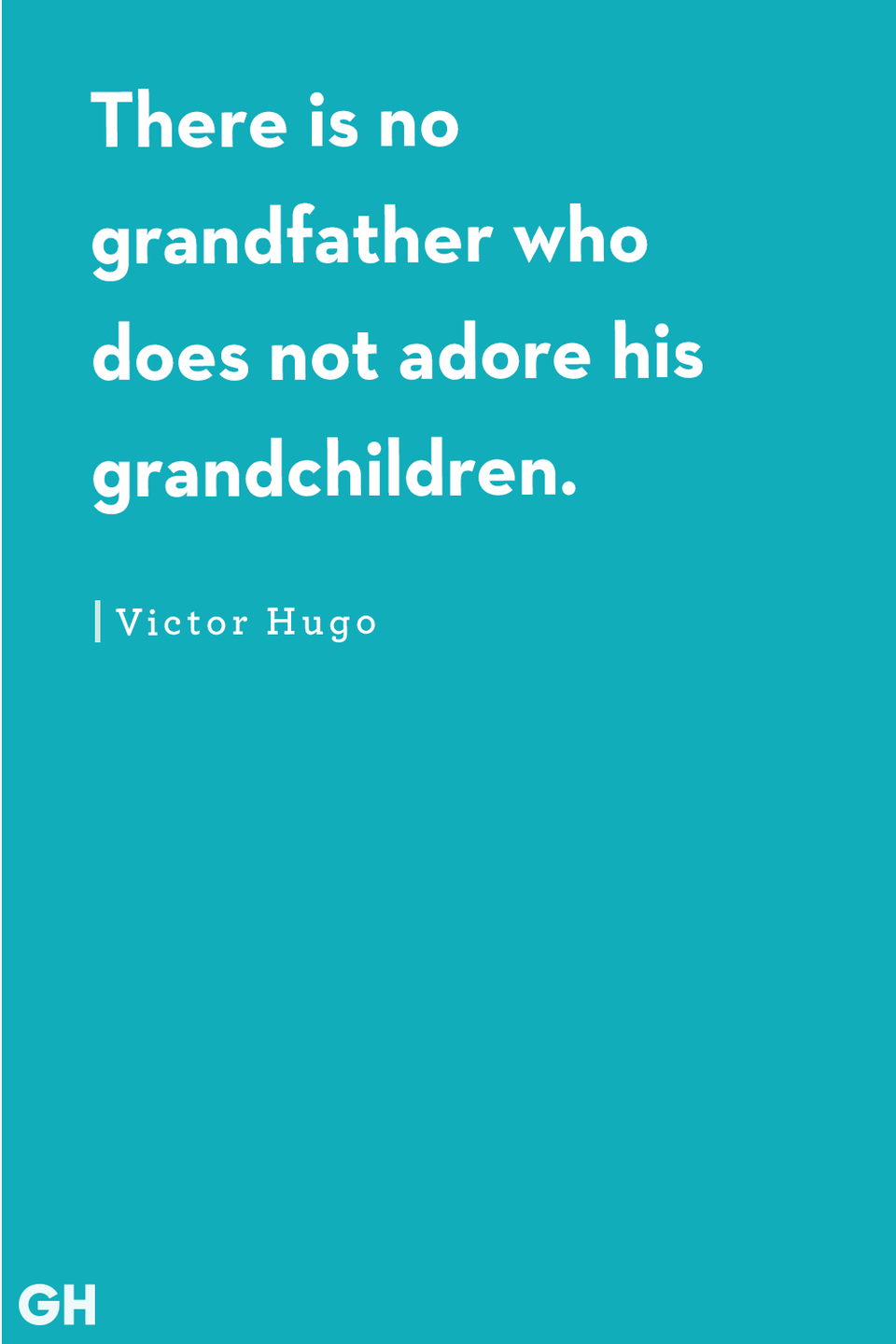 <p>There is no grandfather who does not adore his grandchildren.</p>
