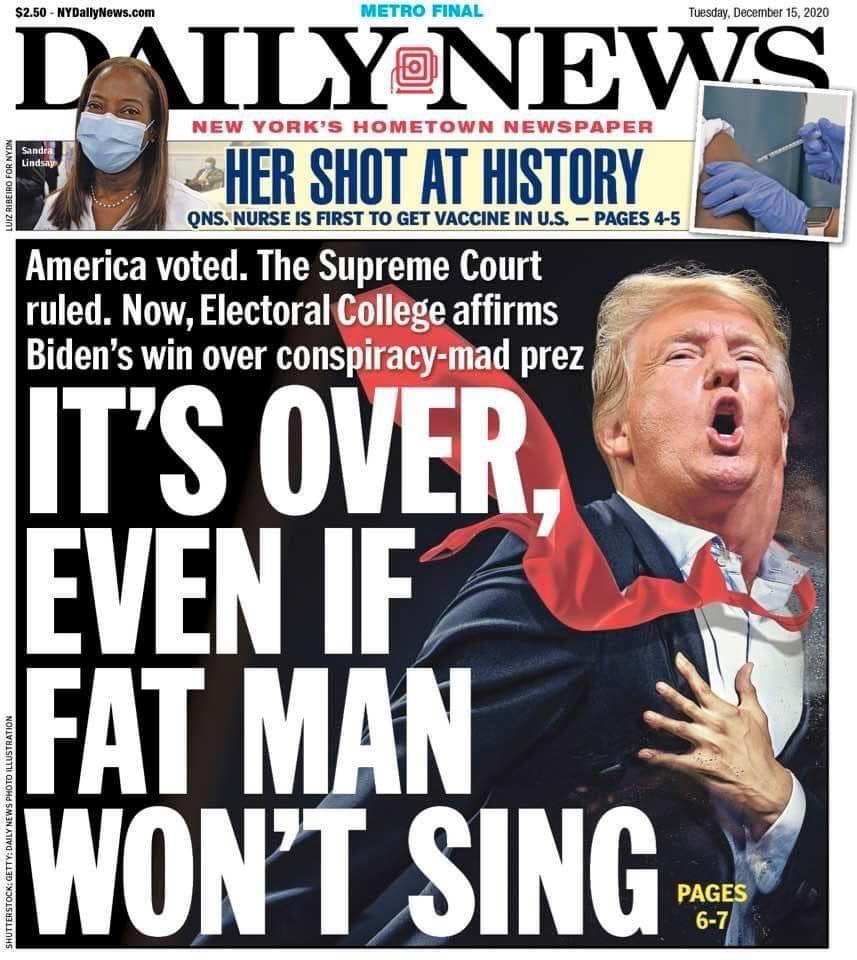 The New York Daily News on Tuesday telling Donald Trump his presidency is over.