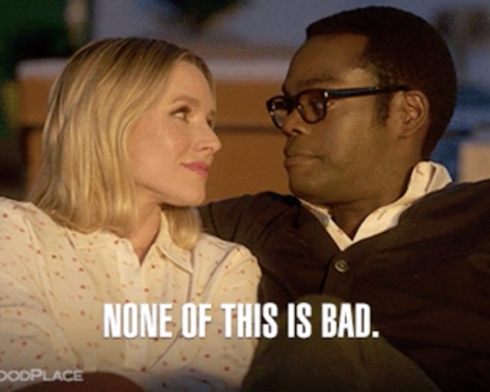 """Chidi telling Eleanor on """"The Good Place"""": """"None of this is bad"""""""
