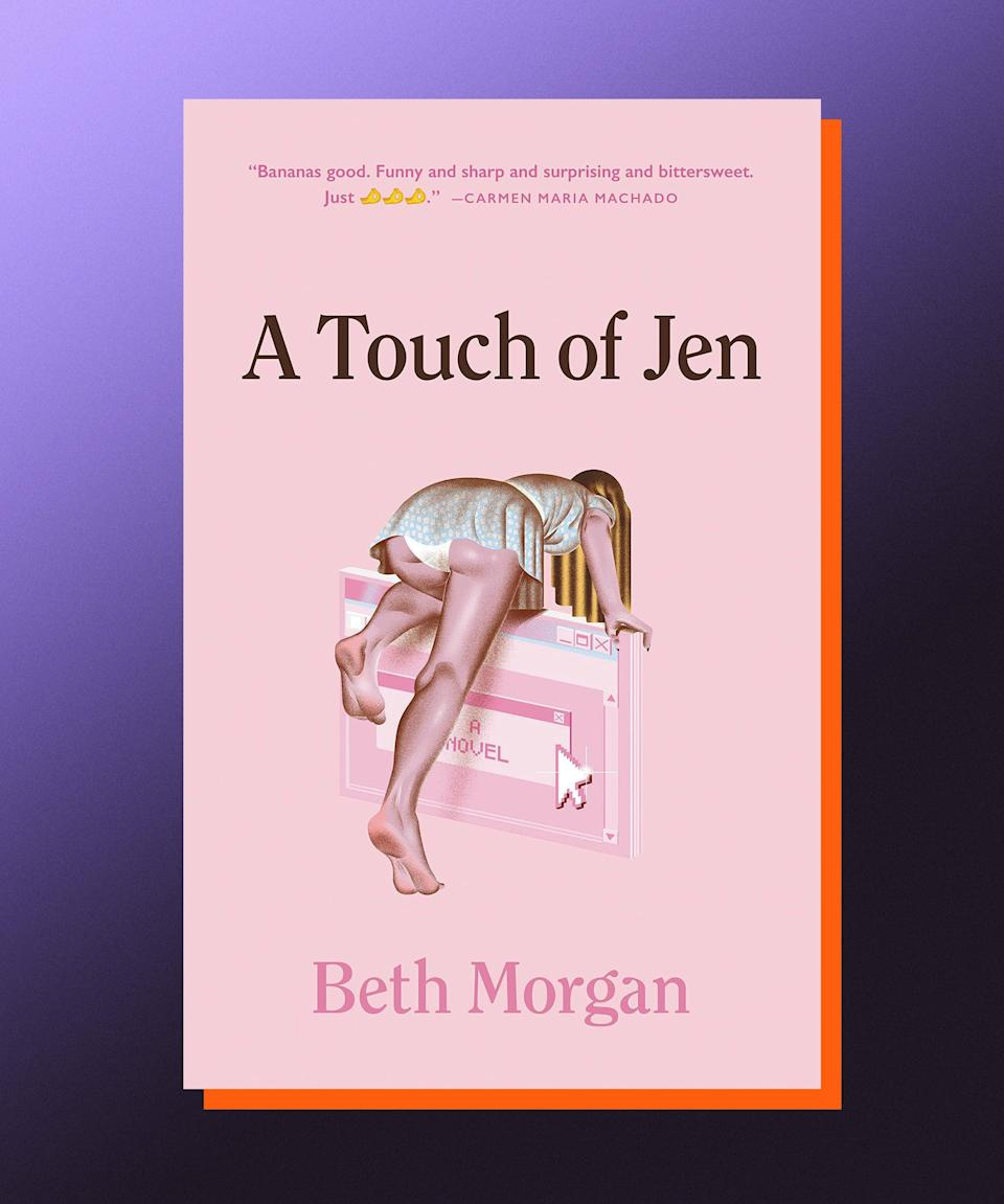 """<strong><em>A Touch of Jen</em>, Beth Morgan (</strong><a href=""""https://bookshop.org/books/a-touch-of-jen/9780316704267"""" rel=""""nofollow noopener"""" target=""""_blank"""" data-ylk=""""slk:available July 13"""" class=""""link rapid-noclick-resp""""><strong>available July 13</strong></a><strong>)</strong><br><br>For fans of <em>Search Party</em>, <em>The Talented Mr. Ripley</em>, and <em>Twin Peaks: The Return</em> (particularly Part 8), Beth Morgan's perfectly unhinged debut novel is a twisted delight you'll devour within a day. Remy and Alicia are an aimless couple in their 30s in New York, which is to say they're both working dead-end jobs and fixated on people with """"better"""" lives. In their case, that means Jen, a former coworker of Remy's who now leads the glittery life of an influencer, and who becomes an unknowing third member of the couple's relationship. After a chance encounter with Jen means that Remy and Alicia get to be up-close-and-personal with Jen and her cohort (including her boyfriend... Horus) for a weekend in Montauk, things really get out of hand — there's murder, visits from the afterlife, and that's really only the beginning. With <em>Touch of Jen</em>, you'll laugh, you'll scream, you'll strongly consider making your Instagram private."""