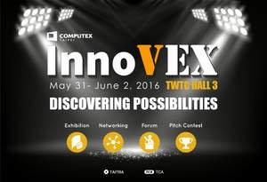 InnoVEX -- When Innovation Meets Manufacturing Capabilities at Taiwan
