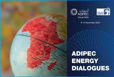 ADIPEC: Smaller Operators in Africa See That Energy Transition is 'Good Business' and to Use Their Position of Agility to Make the Right Changes Now (PRNewsfoto/ADIPEC)