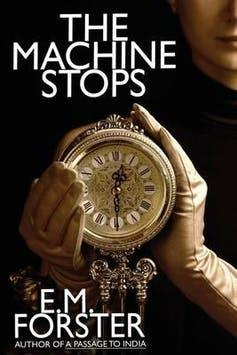 Cover of paperback novel The Machine Stops by E.M. Forster