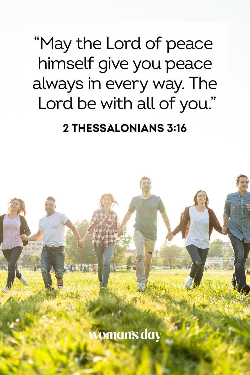 """<p>""""May the Lord of peace himself give you peace always in every way. The Lord be with all of you.""""</p><p><strong>The Good News:</strong> If you have God's peace in your hearts, you need not be troubled or worried. You have God to count on in every situation.</p>"""
