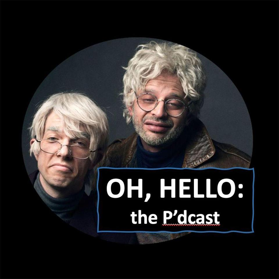 """<p>Some people may have gotten their fill of John Mulaney and Nick Kroll's alter ego act after the Off-Broadway show, the Broadway show, or <a href=""""https://www.netflix.com/title/80168221"""" rel=""""nofollow noopener"""" target=""""_blank"""" data-ylk=""""slk:the Netflix special"""" class=""""link rapid-noclick-resp"""">the Netflix special</a>. But then there's me, eager for more! Just as the need for more of the elderly, cantankerous George and Gil might not really exist, there is also no purpose to their new podcast, in which the pair absurdly investigate the death of Princess Diana. It very much embodies the best spirit of quarantine: We have nothing better to do, so why not?</p><p><a class=""""link rapid-noclick-resp"""" href=""""https://podcasts.apple.com/us/podcast/oh-hello-the-pdcast/id1505873854"""" rel=""""nofollow noopener"""" target=""""_blank"""" data-ylk=""""slk:Listen Now"""">Listen Now</a></p>"""