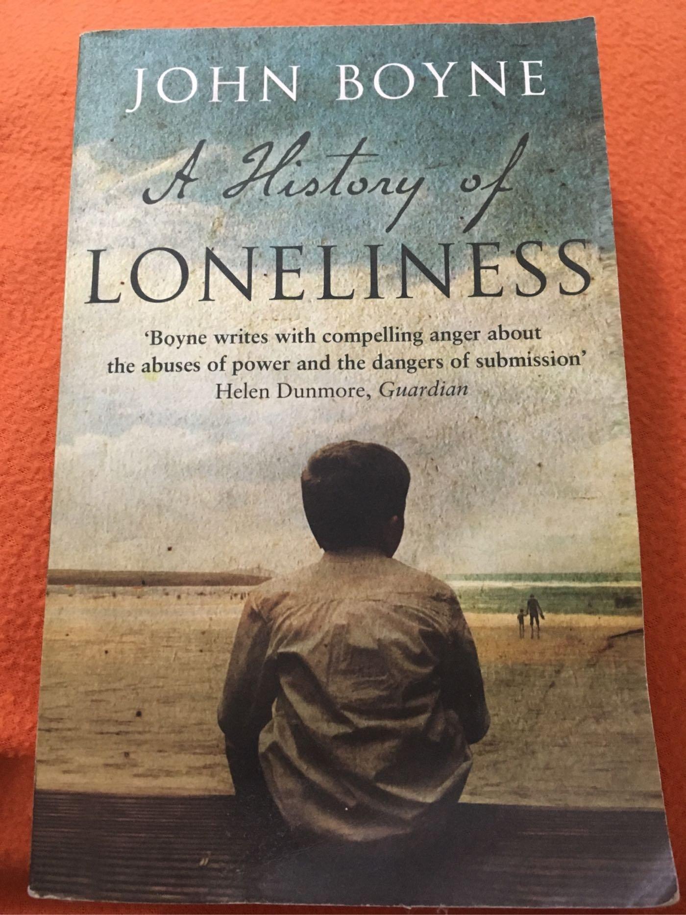 A history of loneliness (by John Boyne)