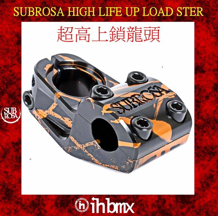 [I.H BMX] SUBROSA HIGH LIFE UP LOAD STER 超高上鎖龍頭 土坡車 自行車 下坡車