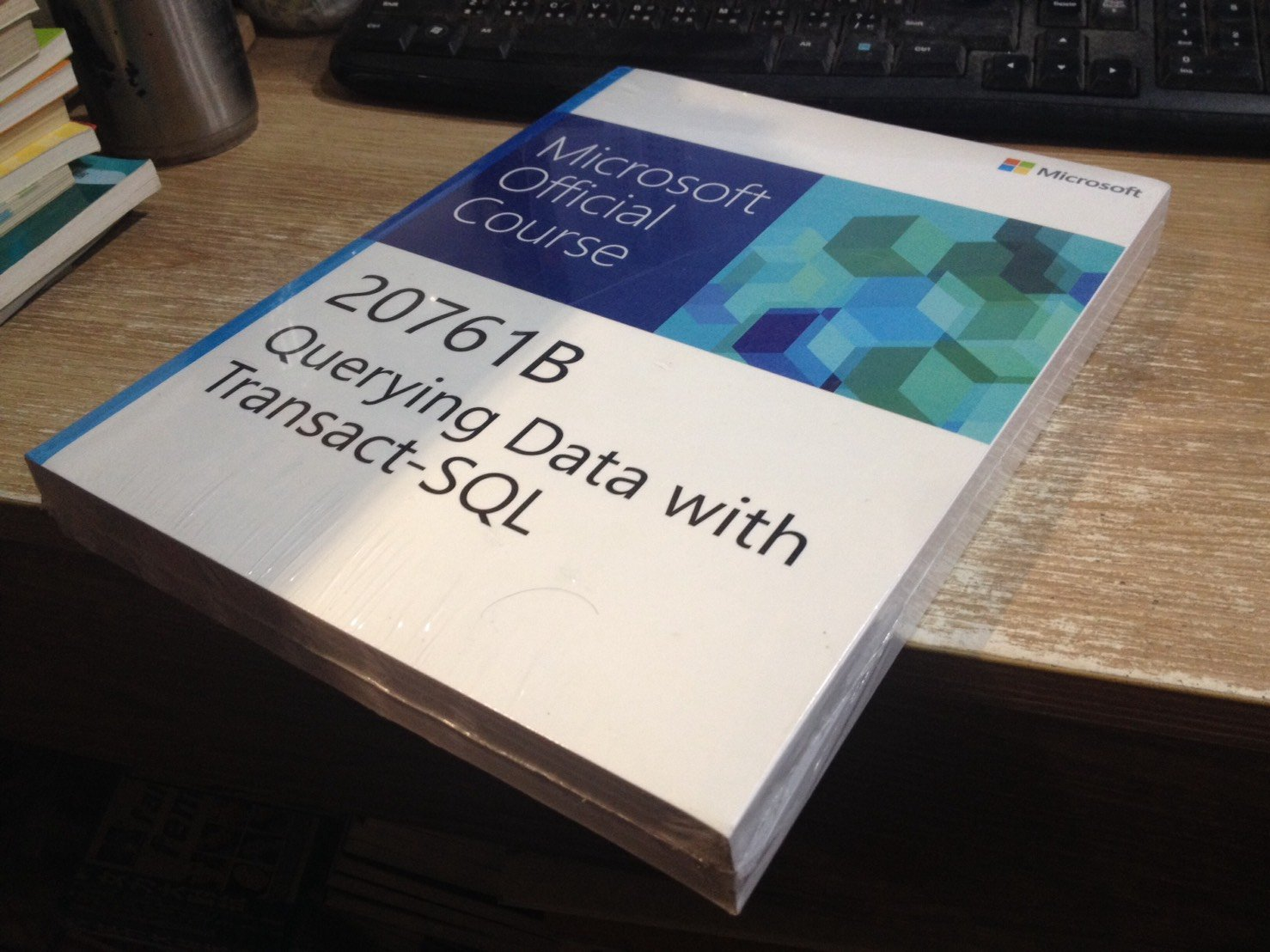 S3-2【電腦叢書】全新 Microsoft 20761B Querying Data with Transact-SQ