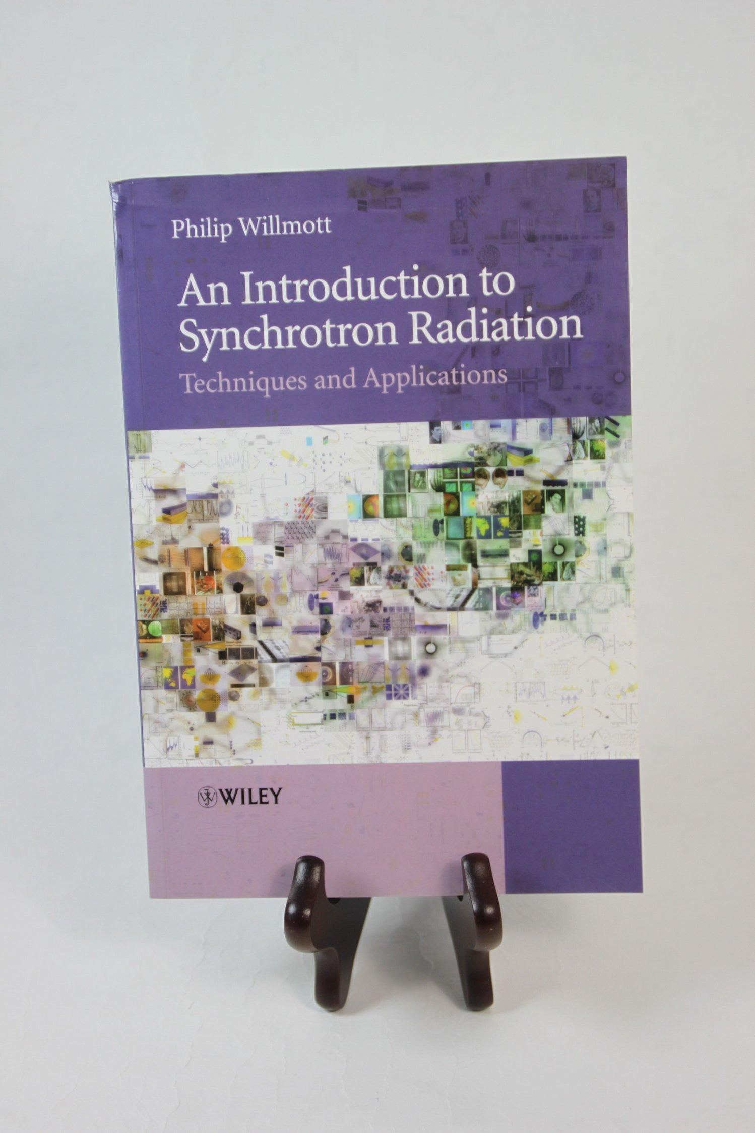 Introduction to Synchrotron Radiation Willmott 9780470745786