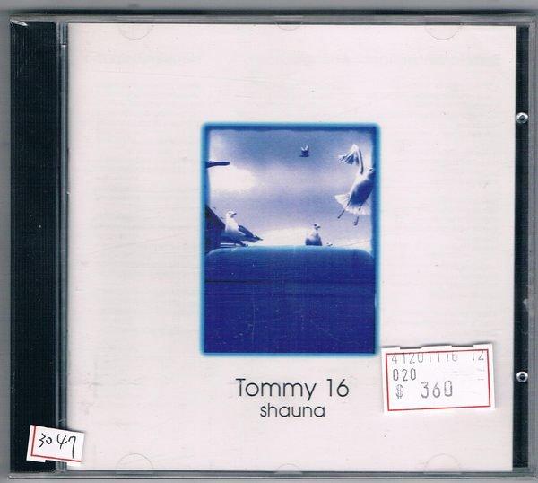[鑫隆音樂]西洋CD-湯米16:SHAUNA [WECD102](全新)/免競標