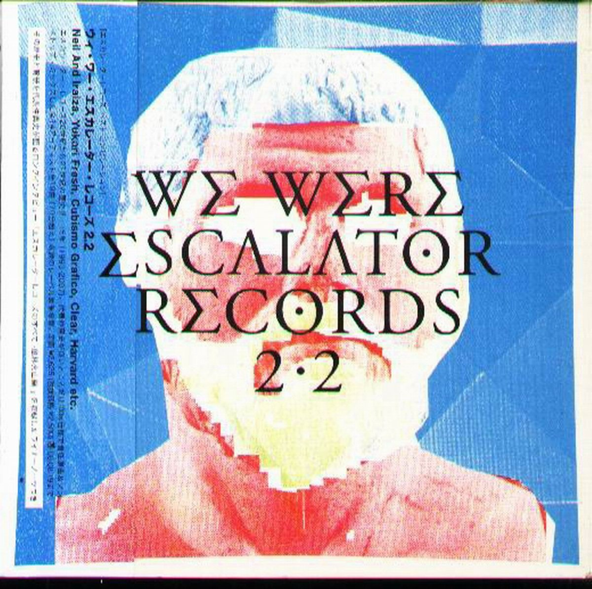 K - WE WERE ESCALATOR RECORDS 2.2 - 日版 CD Cubismo Grafico