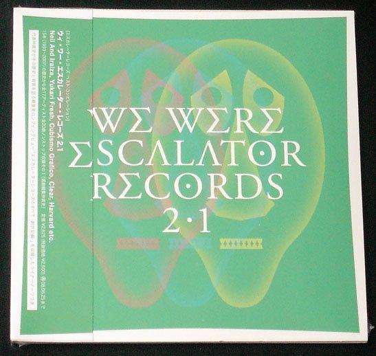 We Were Escalator Records 2.1