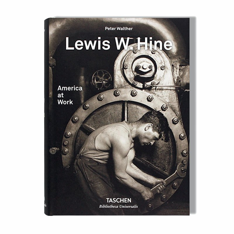 TASCHEN原版 America at Work美國工人 路易斯·海恩Lewis W. Hine攝影作品集 介紹了海恩生平與開創性工作 544頁精裝