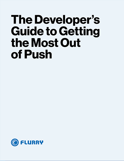 The Developer's Guide to Getting the Most out of Push