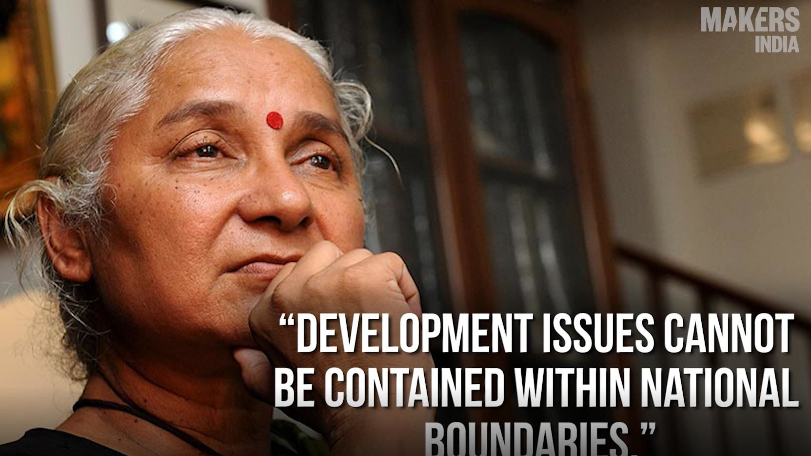 Medha Patkar: Development Issues Cannot Be Contained Within National Boundaries