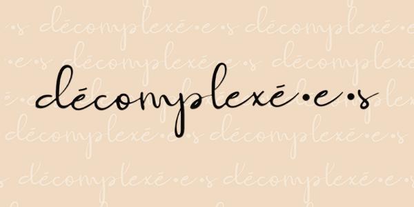 Décomplexé.e.s | Yahoo France