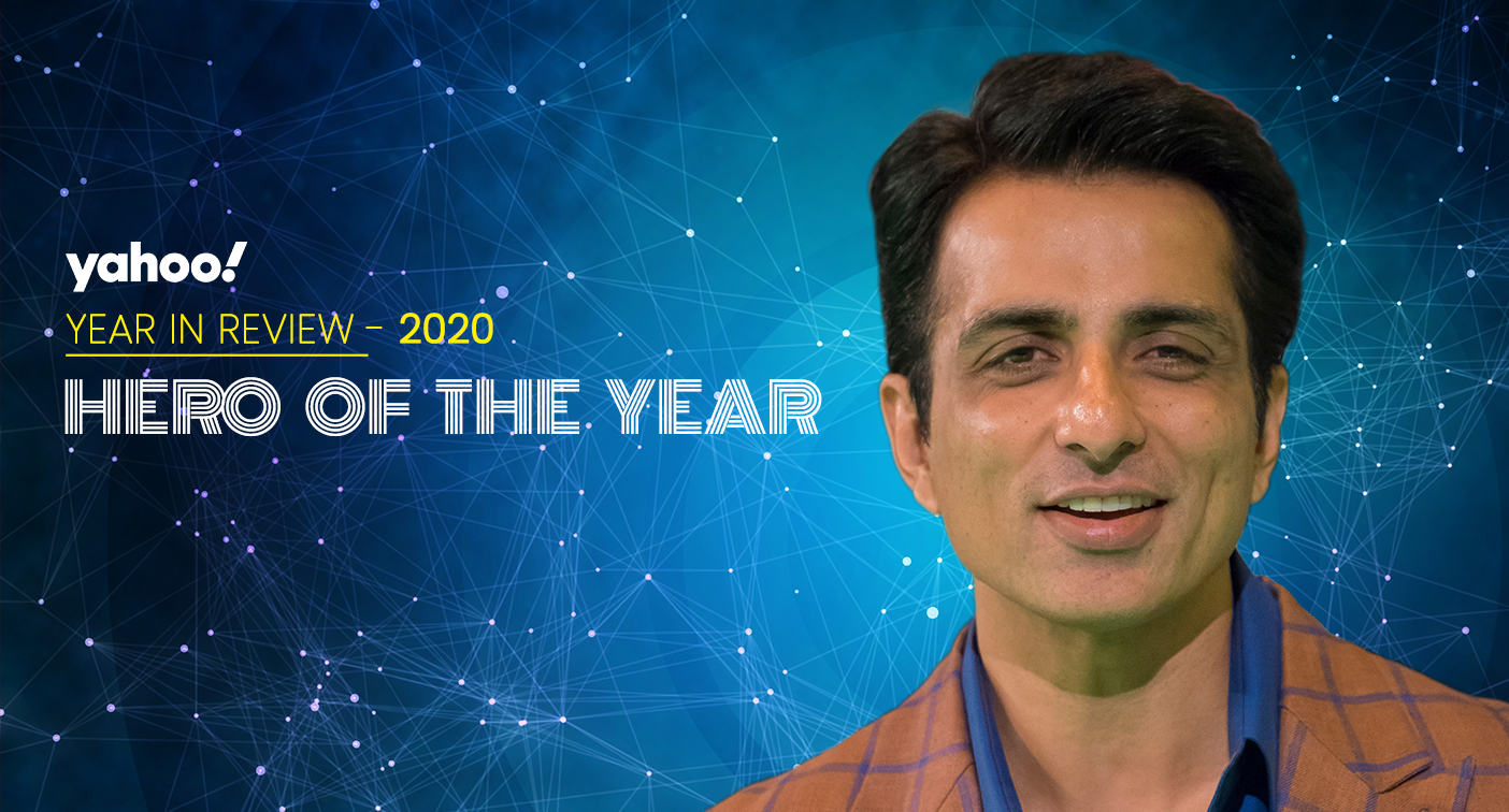Yahoo Hero of the Year Sonu Sood: 'He reaffirmed our faith in humanity'