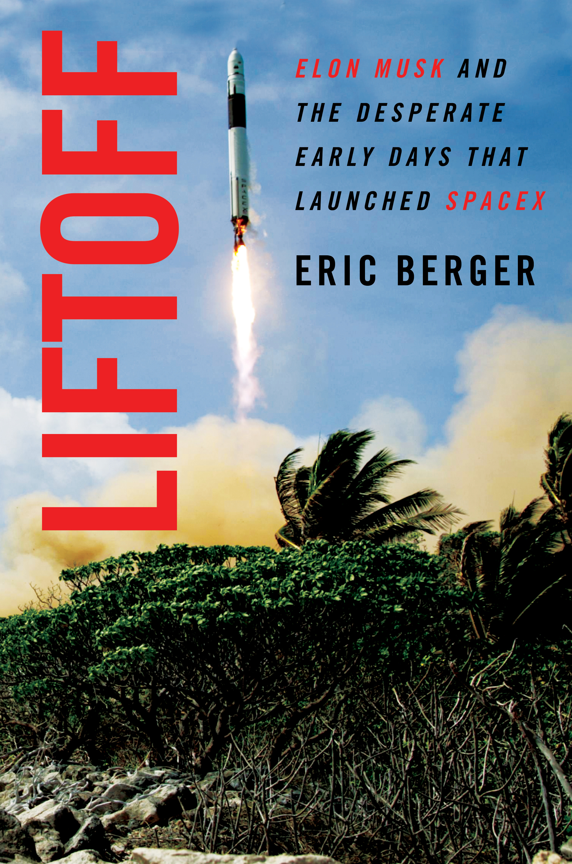 Liftoff by Eric Berger