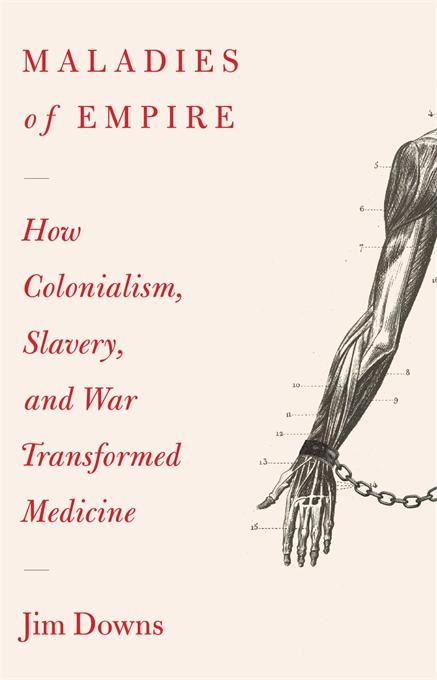Maladies of Empire