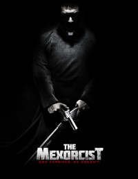 Pantelion Films Makes A Deal With 'The Mexorcist'