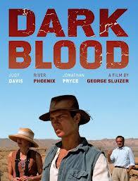Cannes: Final River Phoenix Pic 'Dark Blood' Finally Gets U.S. Release