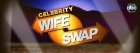 ABC Picks Up 3 More Episodes Of 'Celebrity Wife Swap' For Six-Episode Summer Run