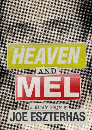 Joe Eszterhas Pens a Mel Gibson Tell-All eBook: 'Heaven and Mel' (Updated)