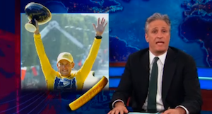 'Daily Show' Jon Stewart on Lance Armstrong Doping: 'I Shelled Out $1 for You'