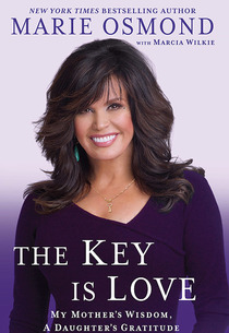 """Marie Osmond, """"The Key Is Love""""   Photo Credits: New American Library"""
