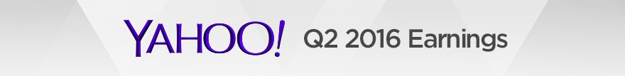 Yahoo Q2 2016 Earnings