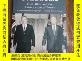二手書博民逛書店The罕見Hubris Syndrome: Bush, Blai