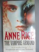 【書寶二手書T4/原文小說_G26】The Vampire Armand_Anne Rice