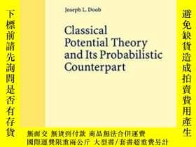 二手書博民逛書店Classical罕見Potential Theory And Its Probabilistic Counter