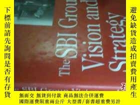 二手書博民逛書店The罕見SBI Group Vision and Strate
