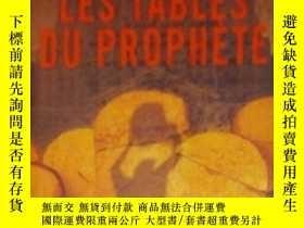 二手書博民逛書店法語原版罕見Les tables du prophete de