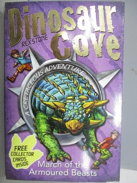 【書寶二手書T1/原文小說_MNB】Dinosaur Cove-Rex Stone-March of the Armoured Beasts
