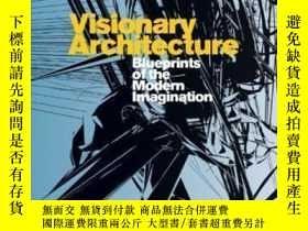 二手書博民逛書店Visionary罕見Architecture-有遠見的建築Y436638 Neil Spiller Tham