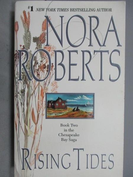 【書寶二手書T2/原文小說_NBE】Rising Tides_Nora Roberts