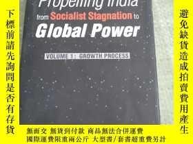 二手書博民逛書店Propelling罕見India from Socialist Stagnation to Global Pow